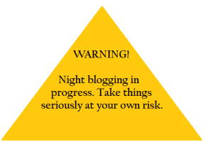 Night blogging